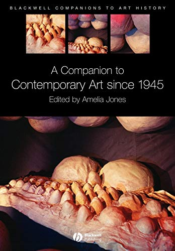 A Companion to Contemporary Art Since 1945 (Blackwell Companions to Art History) von Wiley-Blackwell