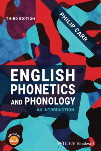 English Phonetics and Phonology: An Introduction von Wiley-Blackwell