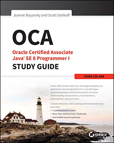 OCA: Oracle Certified Associate Java SE 8 Programmer I Study Guide: Exam 1Z0-808 von Wiley & Sons
