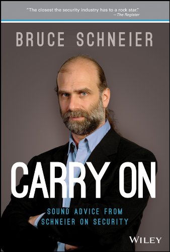 Carry On: Sound Advice from Schneier on Security von Wiley