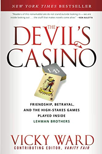 The Devil's Casino: Friendship, Betrayal, and the High Stakes Games Played Inside Lehman Brothers von Wiley