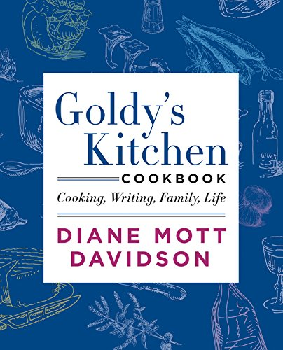 Goldy's Kitchen Cookbook: Cooking, Writing, Family, Life von William Morrow Cookbooks