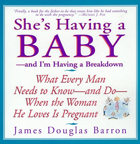 She's Having a Baby: --and I'm Having a Breakdown von William Morrow Paperbacks