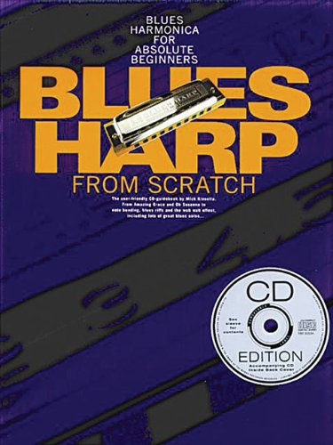 Blues Harp From Scratch (Book, CD): Noten, CD für Harmonika (Learn to Play (Music Sales)) von Wise Publications