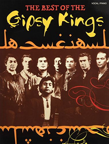 The Best Of The Gipsy Kings: Songbook für Klavier, Gesang, Gitarre von Music Sales Limited