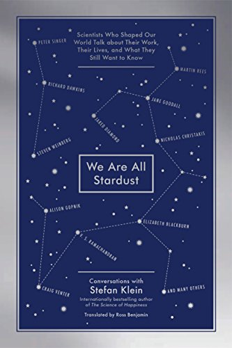 We Are All Stardust: World-Leading Scientists Talk About Their Work, Their Lives and the Mysteries of Our Existence von Workman Publishing