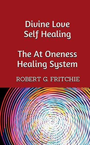 Divine Love Self Healing von World Service Institute
