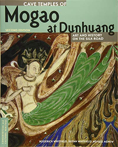 Cave Temples of Mogao at Dunhuang: Art and History on the Silk Road (Conservation & Cultural Heritage) von Getty Trust Publications