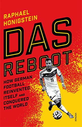 Das Reboot: How German Football Reinvented Itself and Conquered the World von Random House Uk; Vintage