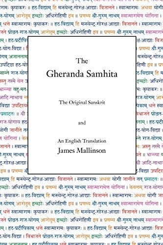 The Gheranda Samhita: The Original Sanskrit and an English Translation von YogaVidya.com