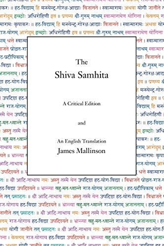 The Shiva Samhita: A Critical Edition and an English Translation von YogaVidya.com