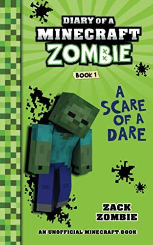 Diary of a Minecraft Zombie Book 1: A Scare of a Dare von Zack Zombie Publishing