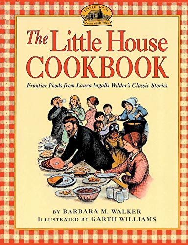 The Little House Cookbook von www.snowballpublishing.com